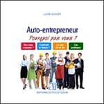 Auto-entrepreneur : Pourquoi pas vous ?