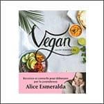 Recettes et conseils pour vegans débutants